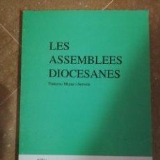 Libros de segunda mano: LES ASSEMBLEES DIOCESANES (FRANCESC MUNAR I SERVERA) CETEM Nº 11. Lote 143709466