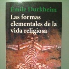 Libros de segunda mano: EMILE DURKHEIM, LAS FORMAD FUNDAMENTALES DE LA VIDA RELIGIOSA. Lote 143874925