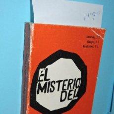Libros de segunda mano: EL MISTERIO DEL CORAZÓN DE CRISTO. ANZORENA, SJ; BIDAGOR, SJ; MENDIZÁBAL, SJ. ED. EGDA. MADRID 1975. Lote 143948818