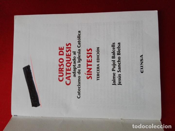 Libros de segunda mano: LIBRO-CURSO DE CATEQUESIS ADAPTADO AL CATECISMO DE LA IGLESIA CATÓLICA-SÍNTESIS-3ªEDICIÓN-1999 - Foto 3 - 144161366