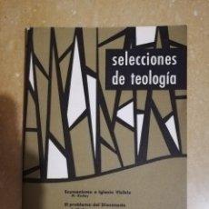 Libros de segunda mano: SELECCIONES DE TEOLOGIA (Nº 11, AÑO III, 1964) ECUMENISMO E IGLESIA VISIBLE, PROBLEMA DEL DIACONADO. Lote 144425046