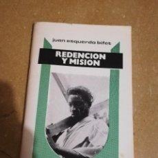 Libros de segunda mano: REDENCION Y MISION (JUAN ESQUERDA BIFET). Lote 144426962