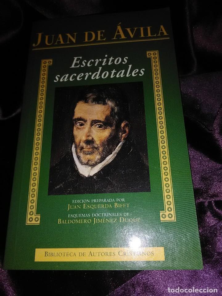 JUAN DE ÁVILA. ESCRITOS SACERDOTALES. BAC. 2000. (Libros de Segunda Mano - Religión)