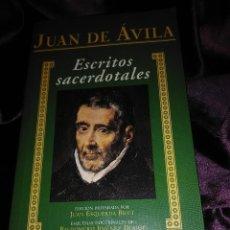Libros de segunda mano: JUAN DE ÁVILA. ESCRITOS SACERDOTALES. BAC. 2000.. Lote 144519758