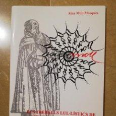 Libros de segunda mano: ELS TREBALLS LUL.LISTICS DE FRANCESC DE BORJA MOLL (AINA MOLL MARQUÈS). Lote 144536602