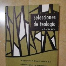 Libros de segunda mano: SELECCIONES DE TEOLOGIA Nº 23 (1967) EL PECADO ORIGINAL Y EL EVOLUCIONISMO, RELIGIOSOS Y EPISCOPADO. Lote 144536762