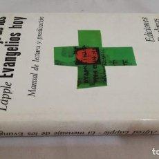 Libros de segunda mano: EL MENSAJE DE LOS EVANGELIOS HOY/ ALFRED LÄPPLE/ MANUAL DE LECTURA Y PREDICACION/ EDICIONES. Lote 144591862