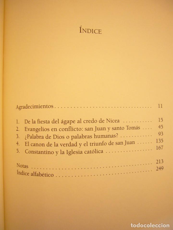 Libros de segunda mano: ELAINE PAGELS: MÁS ALLÁ DE LA FE. EL EVANGELIO SECRETO DE TOMÁS (ARES Y MARES, 2003) COMO NUEVO - Foto 6 - 144736170