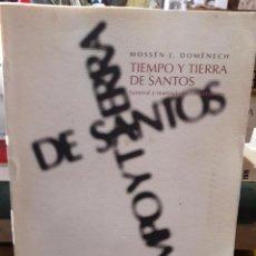 Libros de segunda mano: TIEMPO Y TIERRA DE SANTOS. Lote 144765454