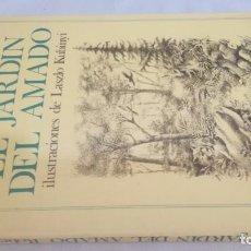 Libri di seconda mano: EL JARDIN DEL AMADO/ ROBERT E WAY/ ILUSTRACIONES LASZLO KUBINLLY/ POMAIRE. Lote 144799850