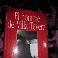 Libros de segunda mano: EL HOMBRE DE VILLA TEVERE (S. JOSEMARIA ESCRIVÁ). PILAR URBANO. P&J 1995.. Lote 144916510