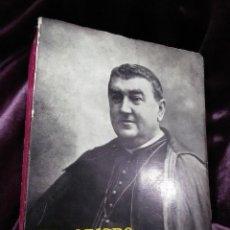Libros de segunda mano: EL OBISPO DEL SAGRARIO ABANDONADO. (SAN) MANUEL GONZÁLEZ GARCÍA. J. CAMPOS GILES. EGDA.. Lote 144916954