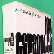 Libros de segunda mano: 100 ESPAÑOLES Y DIOS - JOSÉ MARÍA GIRONELLA - NAUTA - 1969 (1ª EDICIÓN) - CASI NUEVO. Lote 144918554