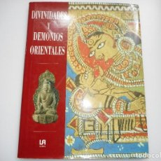 Libros de segunda mano: BRIAN P. KATZ DIVINIDADES Y DEMONIOS ORIENTALES Y91605. Lote 144977946
