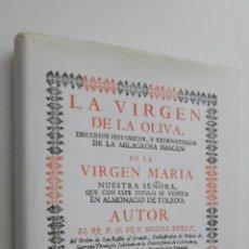 Libri di seconda mano: LA VIRGEN DE LA OLIVA DE ALMONACID DE TOLEDO - PÉREZ, MIGUEL C.S.B.. Lote 145083970