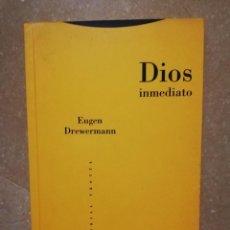 Libros de segunda mano: DIOS INMEDIATO (EUGEN DREWERMANN) EDITORIAL TROTTA. Lote 145086622