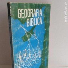 Libros de segunda mano: GEOGRAFIA BÍBLICA. TIDWELL PIERSON. 1981. Lote 145167602
