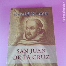 Libros de segunda mano: LIBRO-SAN JUAN DE LA CRUZ-PERFECTO ESTADO-VER FOTOS.. Lote 145254578