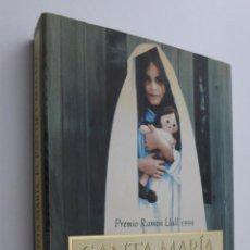 Libros de segunda mano: SANTA MARÍA, EL PAN DE CADA DÍA - BALLARÍN, JOSEP M.. Lote 145461856