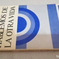 Libros de segunda mano: HABLEMOS DE LA OTRA VIDA / LEONARDO BOFF/ COLECCIÓN ALCANCE 3/ SAL TERRAE. Lote 145510546