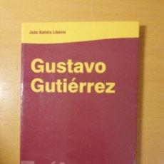 Libros de segunda mano: GUSTAVO GUTIÉRREZ (JOAO BATISTA). Lote 145765266