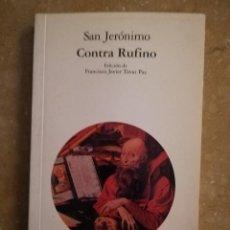 Libros de segunda mano: SAN JERÓNIMO. CONTRA RUFINO (EDICIÓN DE FRANCISCO JAVIER TOVAR PAZ) AKAL / CLÁSICA. Lote 145797630