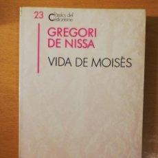 Libros de segunda mano: VIDA DE MOISÈS (GREGORI DE NISSA) EDICIONS PROA. Lote 145864178