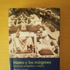 Libros de segunda mano: MATEO Y LOS MÁRGENES. UNA LECTURA SOCIOPOLÍTICA Y RELIGIOSA (WARREN CARTER) VERBO DIVINO. Lote 145889670