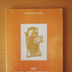 Libros de segunda mano: DEL PAPA CELESTINO VI A LOS HOMBRES (GIOVANNI PAPINI). Lote 145890674