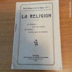 Libri di seconda mano: LA RELIGIÓN PARA LAS MUJERES. LA RELIGIÓN TAMBIÉN PARA LOS HOMBRES. 1913. Lote 145892830