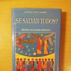 Libros de segunda mano: ¿SE SALVAN TODOS? (ANTONIO ROYO MARÍN) BAC. Lote 145897610