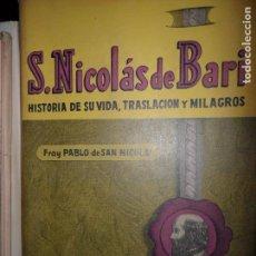 Libros de segunda mano: SAN NICOLÁS DE BARI. HISTORIA DE SU VIDA, TRASLACIÓN Y MILAGROS, ED. DIFUSIÓN. Lote 145986482
