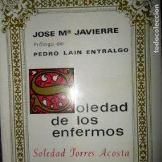 Libros de segunda mano: SOLEDAD DE LOS ENFERMOS, SOLEDAD TORRES ACOSTA, JOSÉ Mª JAVIERRE, ED. BAC. Lote 145996462