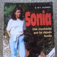 Libros de segunda mano: SONIA UNA MUCHACHA QUE HA DEJADO HUELLA - SOR M.TERESA DE JESUS ALONSO. Lote 146033594