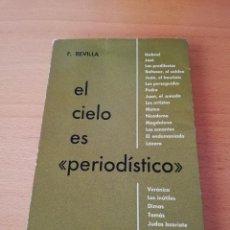 Libros de segunda mano: EL CIELO ES PERIODÍSTICO (FEDERICO REVILLA) EDICIONES SIGUEME. Lote 146100098