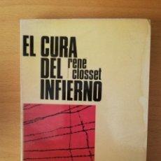 Libros de segunda mano: EL CURA DEL INFIERNO (RENÉ CLOSSET) EDITORIAL NOVA TERRA. Lote 146100806