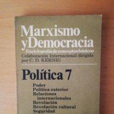 Libros de segunda mano: MARXISMO Y DEMOCRACIA. POLÍTICA 7 (EDICIONES RIODUERO). Lote 146101186