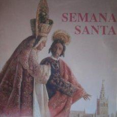 Libros de segunda mano: SEMANA SANTA SEVILLA 2000 HERMANDADES Y COFRADIAS. Lote 146209054