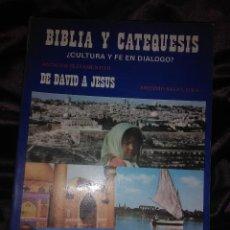 Libros de segunda mano: BIBLIA Y CATEQUESIS II: DE DAVID A JESÚS. A. SALAS. ESCUELA BÍBLICA. 1984.. Lote 146703194