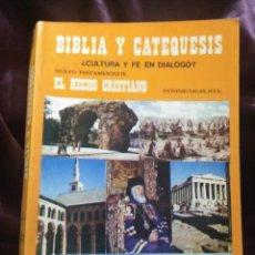 Libros de segunda mano: BIBLIA Y CATEQUESIS IV: EL HECHO CRISTIANO. A. SALAS. ESCUELA BÍBLICA. 1983.. Lote 146703542