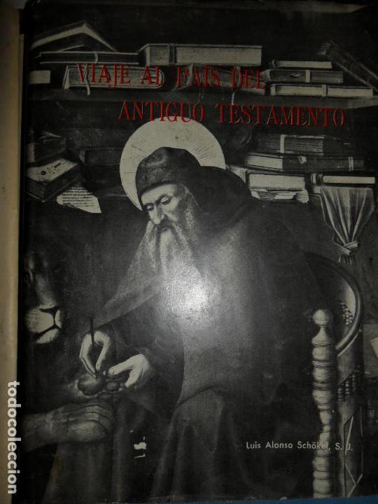 VIAJE AL PAÍS DEL ANTIGUO TESTAMENTO, LUIS ALONSO SCHÖKEL, ED. SAL TERRAE (Libros de Segunda Mano - Religión)