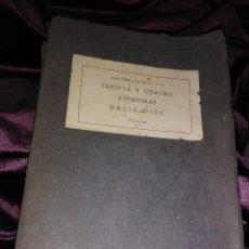 Libros de segunda mano: TREINTA Y CUATRO AVENTURAS HACIA DIOS. LLANOS. EPESA. 1947.. Lote 146963374