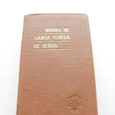 Libros de segunda mano: OBRAS DE SANTA TERESA DE JESÚS - EDITORIAL DE EL MONTE CARMELO - BURGOS (1949). Lote 147188038