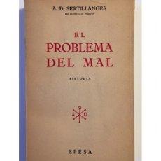 Libros de segunda mano: EL PROBLEMA DEL MAL. HISTORIA. Lote 147283829