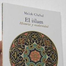 Libros de segunda mano: EL ISLAM - MALEK CHEBEL. Lote 147345054