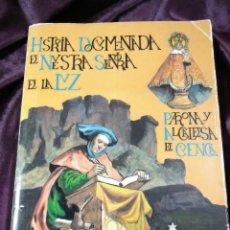 Libros de segunda mano: (CUENCA) HISTORIA DOCUMENTADA DE NTRA SRA DE LA LUZ. SANZ Y DÍAZ. 1989.. Lote 223687766