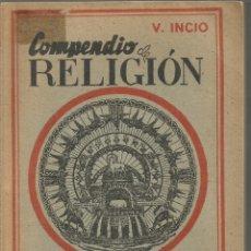 Libros de segunda mano - V.INCIO. COMPENDIO DE RELIGION. LA VIDA SOBRENATURAL TOMO III - 147698274