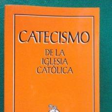 Libros de segunda mano: CATECISMO DE LA IGLESIA CATÓLICA / 1994. Lote 147730966