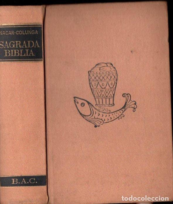BIBLIA NACAR COLUNGA 1972 FORMATO 11X17 (Libros de Segunda Mano - Religión)