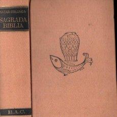 Libros de segunda mano: BIBLIA NACAR COLUNGA 1972 FORMATO 11X17. Lote 148114114